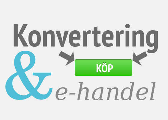 Konvertering och e-handel